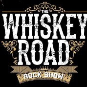 Whiskey Road Rock Show